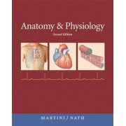 Anatomy & Physiology with IP-10 by Frederic H. Martini