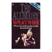 No place to hide - Ted Allbeury - Livre