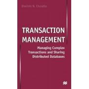 Transaction Management by Dimitris N. Chorafas