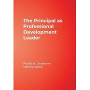 The Principal as Professional Development Leader by Marsha Speck