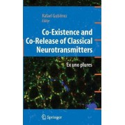 Co-existence and Co-release of Classical Neurotransmitters by Rafael Gutierrez