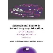 Sociocultural Theory in Second Language Education by Merrill Swain