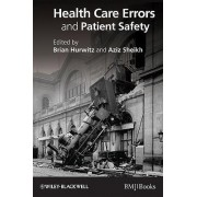 Health Care Errors and Patient Safety by Brian Hurwitz