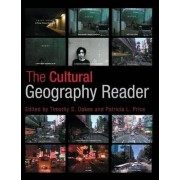 The Cultural Geography Reader by Timothy Oakes