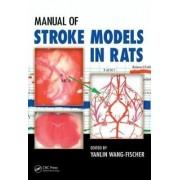 Manual of Stroke Models in Rats by Yanlin Wang-Fischer