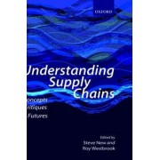 Understanding Supply Chains by Steve New
