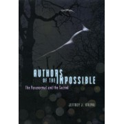 Authors of the Impossible by Jeffrey J. Kripal