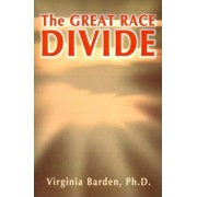 The Great Race Divide by Virginia Barden