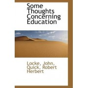 Some Thoughts Concerning Education by Locke John