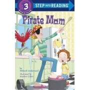 Pirate Mom by Stephen Gilpin