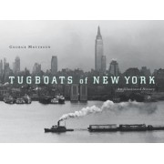 Tugboats of New York by George Matteson