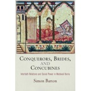 Conquerors, Brides, and Concubines by Simon Barton