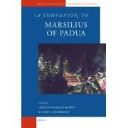 A Companion to Marsilius of Padua by Gerson Moreno-Riano