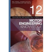 Reeds Vol. 12 Motor Engineering Knowledge for Marine Engineers by Paul Anthony Russell