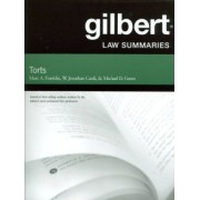 Gilbert Law Summaries on Torts by MARC FRANKLIN
