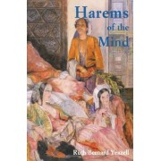 Harems of the Mind by Ruth Bernard Yeazell