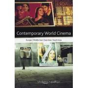 Contemporary World Cinema by Shohini Chaudhuri