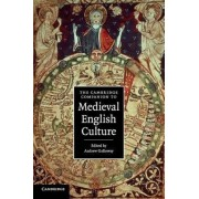 The Cambridge Companion to Medieval English Culture by Andrew Galloway