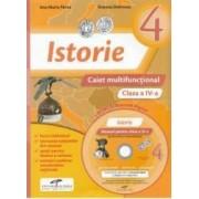Istorie - Clasa a 4-a - Caiet multifunctional + CD - Ana Maria Parvu Simona Dobrescu