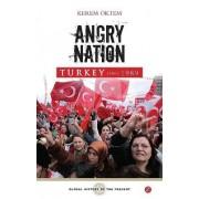 Angry Nation by Kerem Oktem