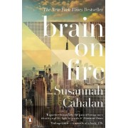 Brain on Fire: My Month of Madness by Susannah Cahalan