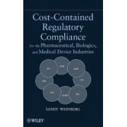 Cost-Contained Regulatory Compliance by Sandy Weinberg