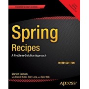 Spring Recipes: A Problem-Solution Approach 2014 by Daniel Rubio