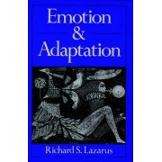 Emotion and Adaptation by Richard S. Lazarus