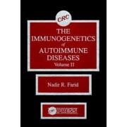 The Immunogenetics of Autoimmune Diseases: v. 2 by Nadir R. Farid