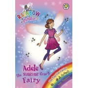 Adele the Singing Coach Fairy: Book 2 by Daisy Meadows