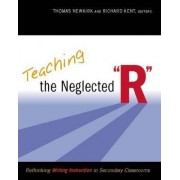 Teaching the Neglected R by Thomas Newkirk