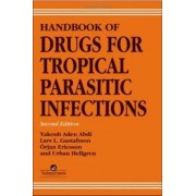 Handbook of Drugs for Tropical Parasitic Infections by Lars L. Gustafsson