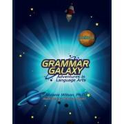Grammar Galaxy: Nebula: Adventures in Language Arts