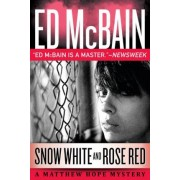 Snow White and Rose Red by Ed McBain