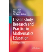 Lesson-study Research and Practice in Mathematics Education by Lynn C. Hart