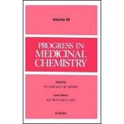 Progress in Medicinal Chemistry by Gerard Meurant