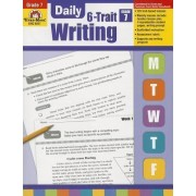Daily 6-Trait Writing, Grade 7 by Evan-Moor Educational Publishers
