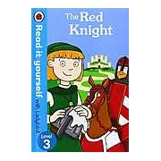 The Red Knight: Read it yourself with Ladybird Level 3