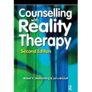 Counselling with Reality Therapy by Robert Wubbolding