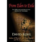 From Eden to Exile by David Rohl