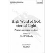 High Word of God, Eternal Light/Verbum Supernum Prodiens by David Willcocks