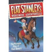 Flat Stanley's Worldwide Adventures #13: The Midnight Ride of Flat Revere by Jeff Brown