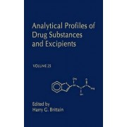Analytical Profiles of Drug Substances and Excipients: Volume 25 by Harry G. Brittain