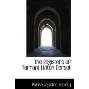 The Registers of Tarrant Hinton Dorset by Parish Register Society