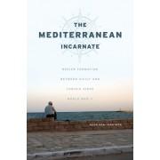 The Mediterranean Incarnate: Region Formation Between Sicily and Tunisia Since World War II
