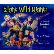 Eight Wild Nights by Brian Cleary