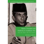 Islamic Narrative and Authority in Southeast Asia by T. Gibson