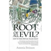 Root of All Evil? by Antonia Swinson