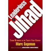 Leaderless Jihad by Marc Sageman