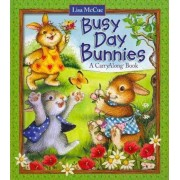 Busy Day Bunnies by Lisa McCue